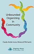 Unbounded Organizing in Community