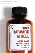 From Harvard To Hell... and Back (13 Edition)