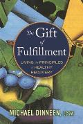 The Gift of Fulfillment: Living...