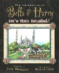 Adventures of Bella & Harry Lets Visit Istanbul