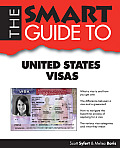 Smart Guide to United States Visas (Smart Guide)