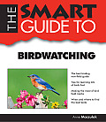 The Smart Guide to Birdwatching (Smart Guides)