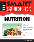 The Smart Guide to Nutrition (Smart Guides)