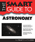 The Smart Guide to Astronomy (Smart Guides)