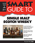 The Smart Guide to Single Malt Scotch Whisky (Smart Guides)