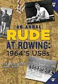 Rude at Rowing: 1964's Us8s