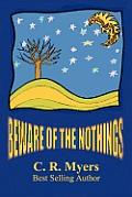 Beware of the Nothings