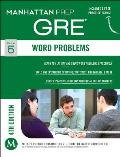 Word Problems GRE Strategy Guide...
