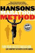 Hansons Marathon Method Run Your Fastest Marathon the Hansons Way