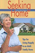 Seeking Home: Tips for Living Happily