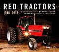Red Tractors 1958-2013 (Special Edition): The Official Guide to International Harvester and Case-Ih Farm Tractors in the Modern Era