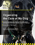 Organizing the Care of My Dog