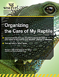 Organizing the Care of My Reptile