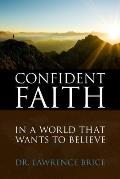 Confident Faith: In a World That Wants to Believe (Activity Books)