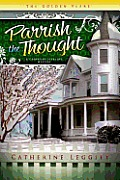 Parrish the Thought: A Christine Sterling Mystery