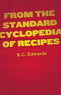 From the Standard Cyclopedia of Recipes