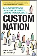 Custom Nation Why Customization Is the Future of Business & How to Profit From It