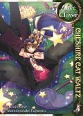 Alice in the Country of Clover #04: Alice in the Country of Clover, Volume 4: Cheshire Cat Waltz