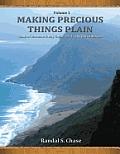 Book of Mormon Study Guide, PT. 1: 1 Nephi to Mosiah (Making Precious Things Plain, Vol. 1)
