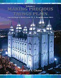 Church History Study Guide, PT. 3: Latter-Day Prophets Since 1844 (Making Precious Things Plain, Vol. 6)