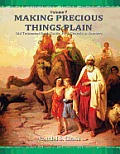 Old Testament Study Guide, PT. 1: Genesis to Numbers (Making Precious Things Plain, Vol. 7)