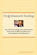On Krishnamurti's Teachings: The...