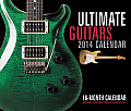 Ultimate Guitars 16-Month Calendar: September 2013 Through December 2014