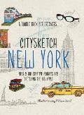 Citysketch New York: Nearly 100 Creative Prompts for Sketching the Big Apple