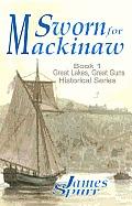 Sworn for Mackinaw