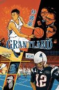 Grantland, Issue 3 Cover
