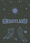 Grantland Issue 4