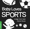 Baby Loves Sports: A High-Contrast Action Book