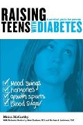 Raising Teens with Diabetes: A Survival Guide for Parents