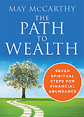 Path to Wealth Seven Spiritual Steps for Financial Abundance