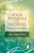 Four Funerals & A Wedding