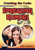 Cracking the Code: Spreading Rumors
