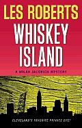 Milan Jacovich Mysteries #15: Whiskey Island: A Milan Jacovich Mystery (#16)