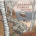 Colonial Comics: New England: 1620 - 1750