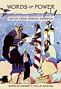 Words of Power, Expanded Edition: Voices from Indian America