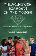 Teaching Diamonds in the Tough: Mining the Potential in Every Student