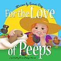 For the Love of Peeps