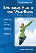 Emotional Health and Well-Being: Practical Mind Science (CD-ROM included)