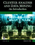 Cluster Analysis and Data Mining: An Introduction (CD-ROM included)