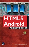 Html5 Mobile for Android and IOS: Pocket Primer (Pocket Primer)