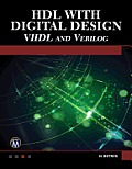 Hdl with Digital Design: VHDL and Verilog (Engineering)