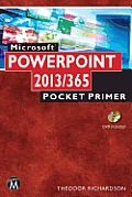Microsoft PowerPoint 2013 / 365: Pocket Primer (Computer Science)
