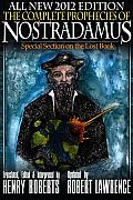 The Complete Prophecies of Nostradamus - 2012 Edition
