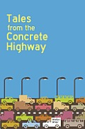 Workers Write Tales from the Concrete Highway
