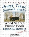 Circle It, Grand Teton Wildlife Facts, Word Search, Puzzle Book