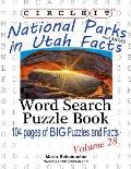 Circle It, National Parks in Utah Facts, Word Search, Puzzle Book
